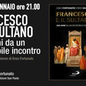 27 gen 2020 Francesco e il sultano Rosetum_ed san Paolo