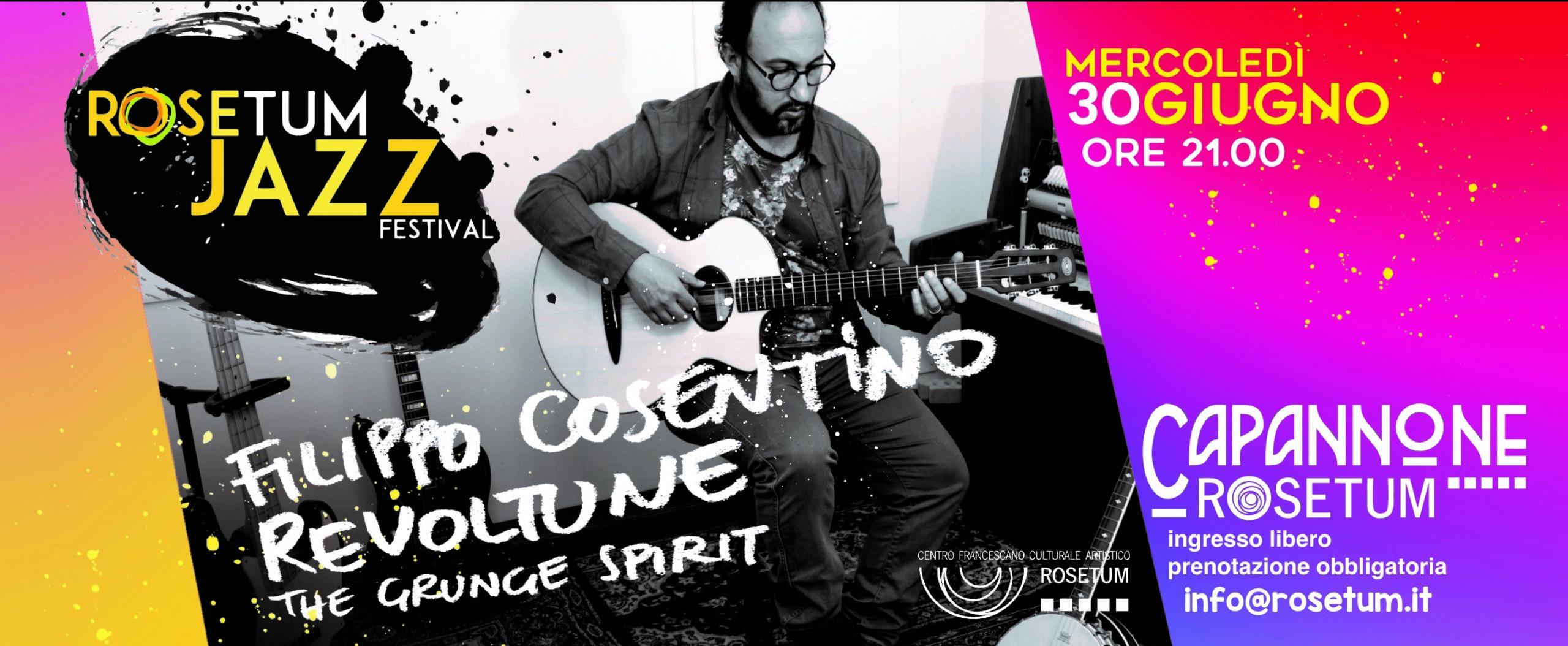 Filippo Cosentino Rosetum Jazz Festival 30 giugno 2021