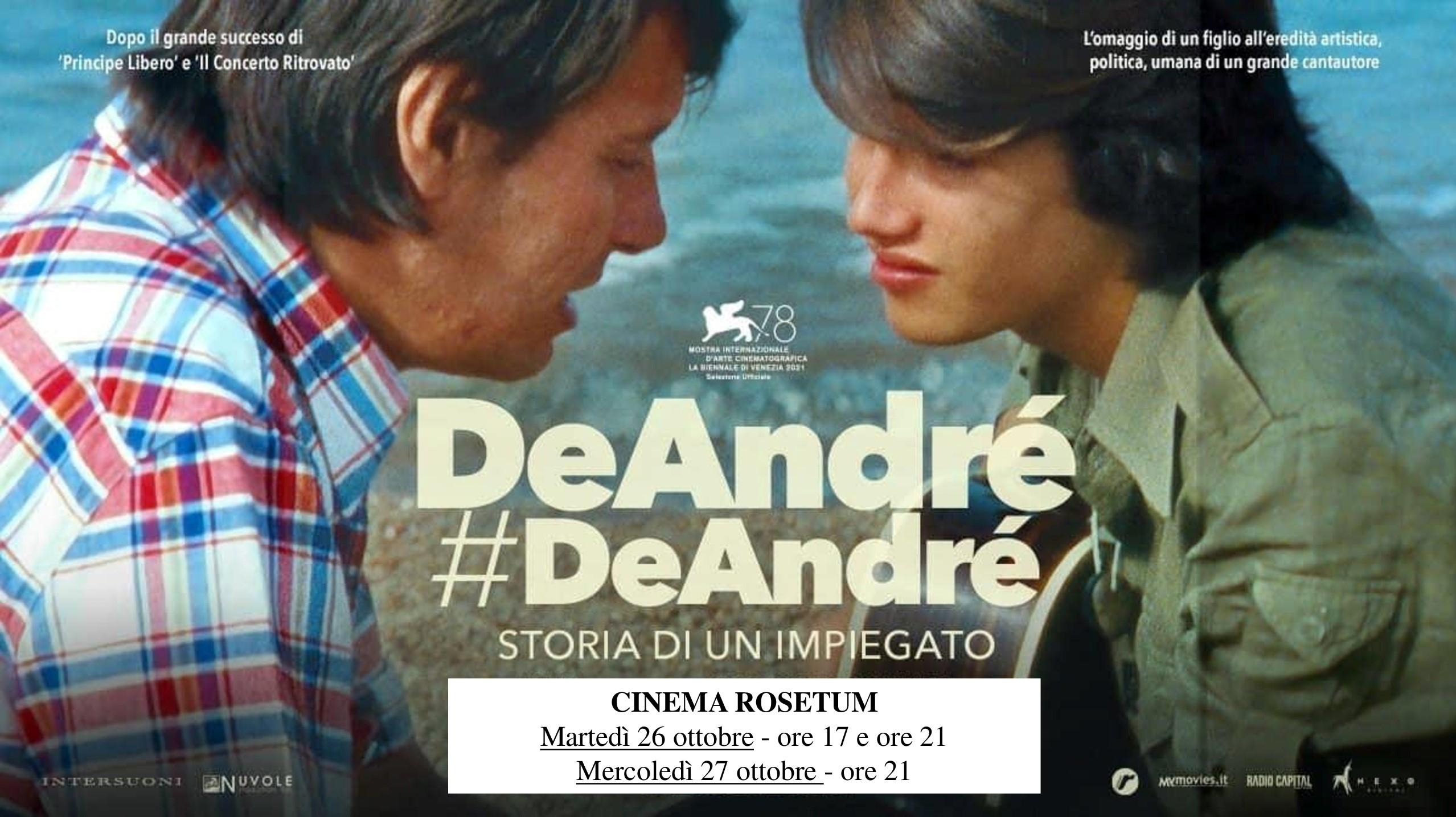 DeAndrè#DeAndrè -storia di un impiegato cinema rosetum 26 e 7 ottobre 2021